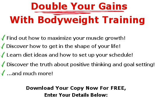 double your gains with bodyweight training